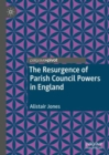 The Resurgence of Parish Council Powers in England - eBook