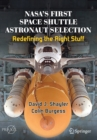 NASA's First Space Shuttle Astronaut Selection : Redefining the Right Stuff - Book