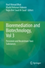 Bioremediation and Biotechnology, Vol 3 : Persistent and Recalcitrant Toxic Substances - Book