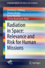 Radiation in Space: Relevance and Risk for Human Missions - eBook