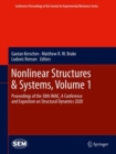Nonlinear Structures & Systems, Volume 1 : Proceedings of the 38th IMAC, A Conference and Exposition on Structural Dynamics 2020 - eBook