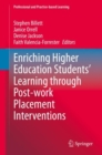Enriching Higher Education Students' Learning through Post-work Placement Interventions - eBook