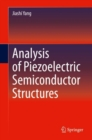 Analysis of Piezoelectric Semiconductor Structures - Book