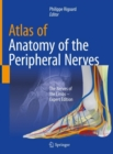 Atlas of Anatomy of the peripheral nerves : The Nerves of the Limbs - Expert Edition - eBook