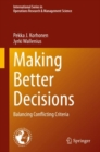 Making Better Decisions : Balancing Conflicting Criteria - eBook