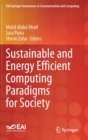 Sustainable and Energy Efficient Computing Paradigms for Society - Book