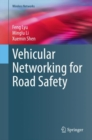 Vehicular Networking for Road Safety - eBook