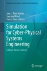 Simulation for Cyber-Physical Systems Engineering : A Cloud-Based Context - eBook