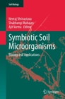 Symbiotic Soil Microorganisms : Biology and Applications - eBook