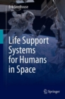 Life Support Systems for Humans in Space - eBook