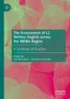 The Assessment of L2 Written English across the MENA Region : A Synthesis of Practice - eBook