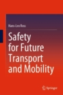 Safety for Future Transport and Mobility - Book
