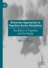 Discursive Approaches to Populism Across Disciplines : The Return of Populists and the People - eBook