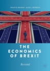 The Economics of Brexit : Revisited - Book