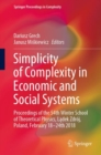 Simplicity of Complexity in Economic and Social Systems : Proceedings of the 54th Winter School of Theoretical Physics, Ladek Zdroj, Poland, February 18-24th 2018 - eBook