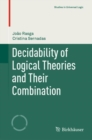 Decidability of Logical Theories and Their Combination - eBook
