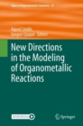 New Directions in the Modeling of Organometallic Reactions - eBook