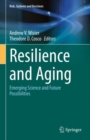 Resilience and Aging : Emerging Science and Future Possibilities - eBook