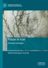 Prison in Iran : A Known Unknown - eBook