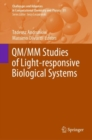 QM/MM Studies of Light-responsive Biological Systems - eBook