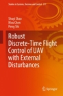 Robust Discrete-Time Flight Control of UAV with External Disturbances - eBook