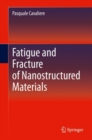 Fatigue and Fracture of Nanostructured Materials - eBook