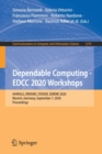 Dependable Computing - EDCC 2020 Workshops : AI4RAILS, DREAMS, DSOGRI, SERENE 2020, Munich, Germany, September 7, 2020, Proceedings - Book