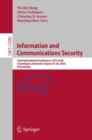 Information and Communications Security : 22nd International Conference, ICICS 2020, Copenhagen, Denmark, August 24-26, 2020, Proceedings - eBook