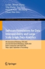 Software Foundations for Data Interoperability and Large Scale Graph Data Analytics : 4th International Workshop, SFDI 2020, and 2nd International Workshop, LSGDA 2020, held in Conjunction with VLDB 2 - eBook