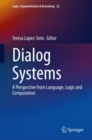 Dialog Systems : A Perspective from Language, Logic and Computation - eBook