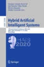 Hybrid Artificial Intelligent Systems : 15th International Conference, HAIS 2020, Gijon, Spain, November 11-13, 2020, Proceedings - eBook