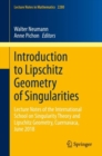Introduction to Lipschitz Geometry of Singularities : Lecture Notes of the International School on Singularity Theory and Lipschitz Geometry, Cuernavaca, June 2018 - Book