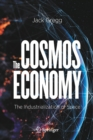 The Cosmos Economy : The Industrialization of Space - Book