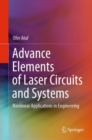 Advance Elements of Laser Circuits and Systems : Nonlinear Applications in Engineering - eBook