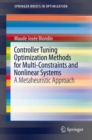 Controller Tuning Optimization Methods for Multi-Constraints and Nonlinear Systems : A Metaheuristic Approach - eBook