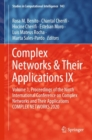 Complex Networks & Their Applications IX : Volume 1, Proceedings of the Ninth International Conference on Complex Networks and Their Applications COMPLEX NETWORKS 2020 - eBook