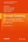 Resonant Tunneling : Quantum Waveguides of Variable Cross-Section, Asymptotics, Numerics, and Applications - eBook