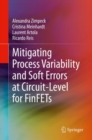 Mitigating Process Variability and Soft Errors at Circuit-Level for FinFETs - eBook
