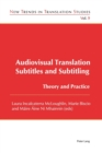 Audiovisual Translation - Subtitles and Subtitling : Theory and Practice - Book