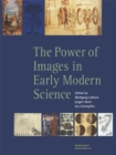 The Power of Images in Early Modern Science - eBook