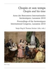 Chopin et son temps / Chopin and his time : Actes des Rencontres Internationales « harmoniques », Lausanne 2010 - Proceedings of the « harmoniques » International Congress, Lausanne 2010 - eBook
