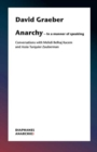 Anarchy-In a Manner of Speaking - Conversations with Mehdi Belhaj Kacem, Nika Dubrovsky, and Assia Turquier-Zauberman - Book