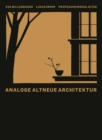 Analoge Altneue Architektur : Monograph - Book