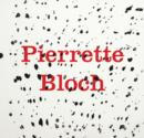 Pierrette Bloch - Book
