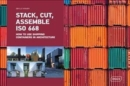 Stack, Cut, Assemble ISO 668 : How to use shipping containers in architecture - Book