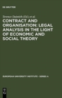 Contract and Organisation : Legal Analysis in the Light of Economic and Social Theory - Book