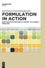 Formulation in Action : Applying Psychological Theory to Clinical Practice - Book