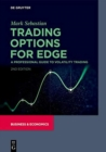 Trading Options for Edge : A Professional Guide to Volatility Trading - Book