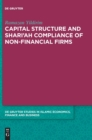 Capital Structure and Shari'ah Compliance of non-Financial Firms - Book