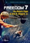 Freedom 7 : The Historic Flight of Alan B. Shepard, Jr. - Book